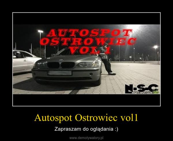 Autospot Ostrowiec vol1 – Zapraszam do oglądania :)
