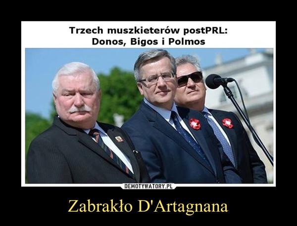 Zabrakło D'Artagnana –  Trzech muszkieterów postPRL:Donos, Bigos i Polmos