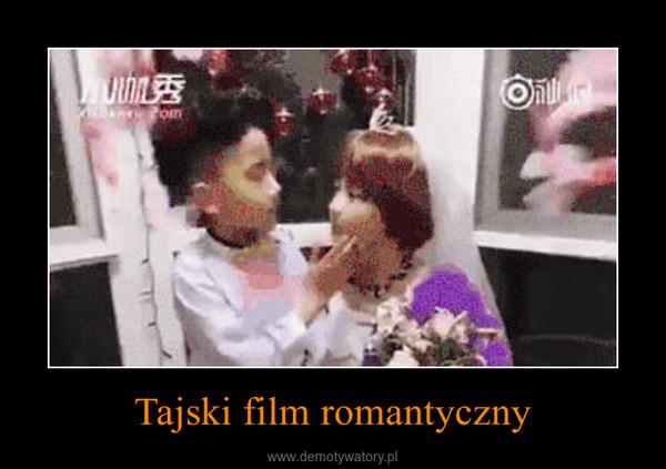 Tajski film romantyczny –