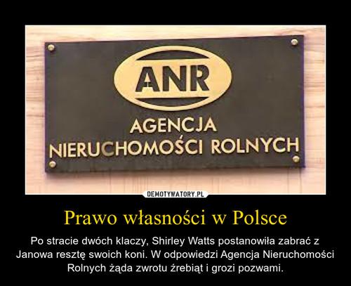Prawo własności w Polsce