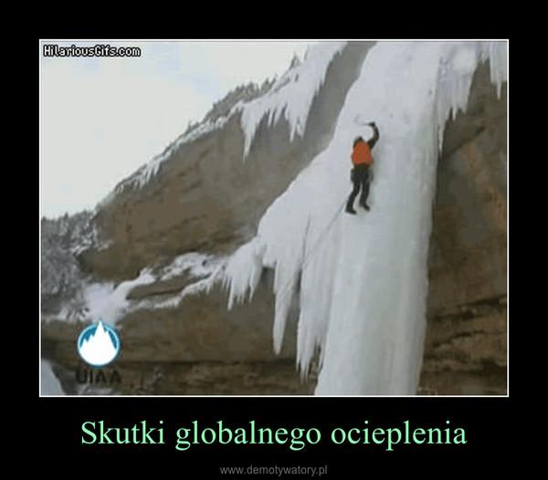 Skutki globalnego ocieplenia –