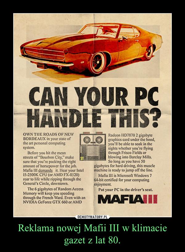 Reklama nowej Mafii III w klimacie gazet z lat 80. –