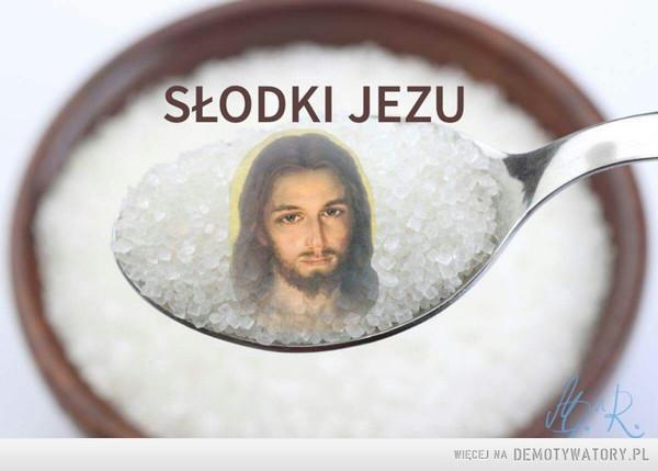 Słodki Jezu –