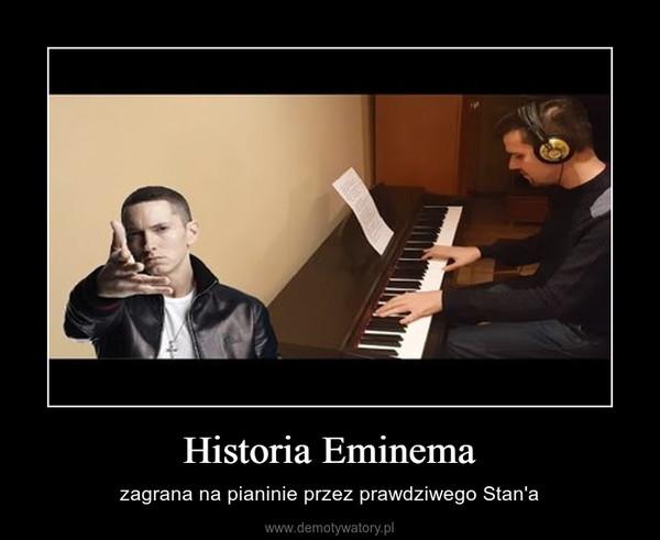Historia Eminema – zagrana na pianinie przez prawdziwego Stan'a
