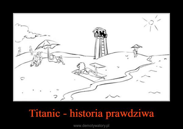 Titanic - historia prawdziwa –