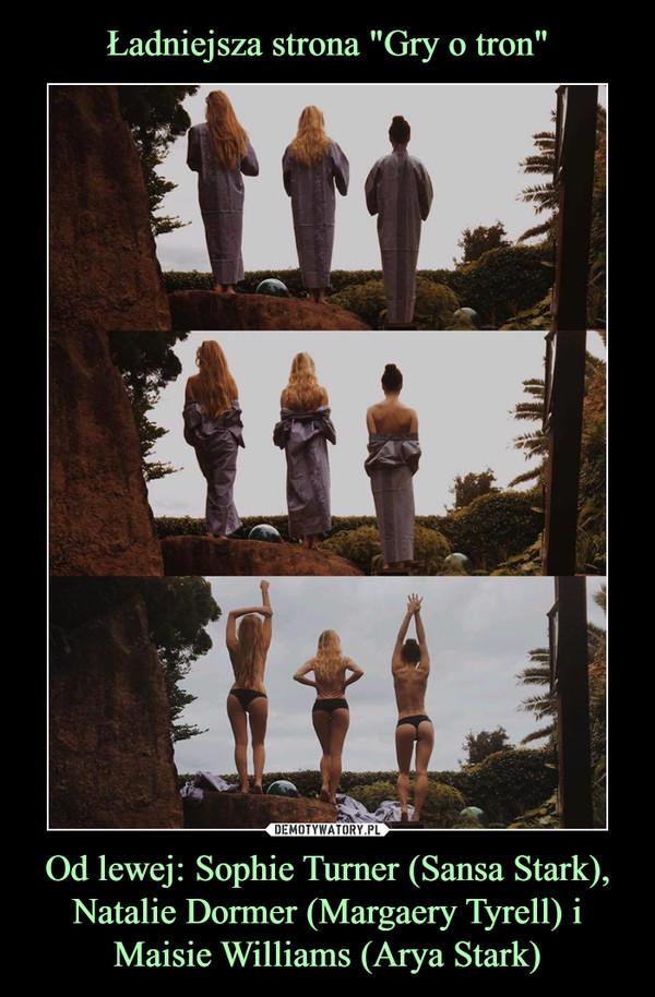 Od lewej: Sophie Turner (Sansa Stark), Natalie Dormer (Margaery Tyrell) i Maisie Williams (Arya Stark) –