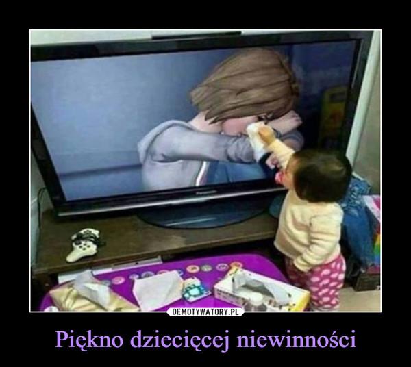 Piękno dziecięcej niewinności –