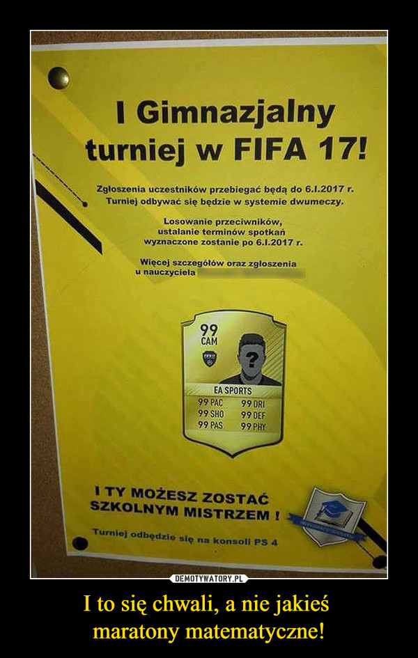 I to się chwali, a nie jakieś maratony matematyczne! –  I Gimnazjalny turniej w FIFA 17!