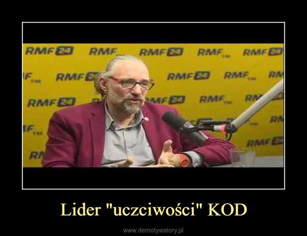 """Lider """"uczciwości"""" KOD –"""