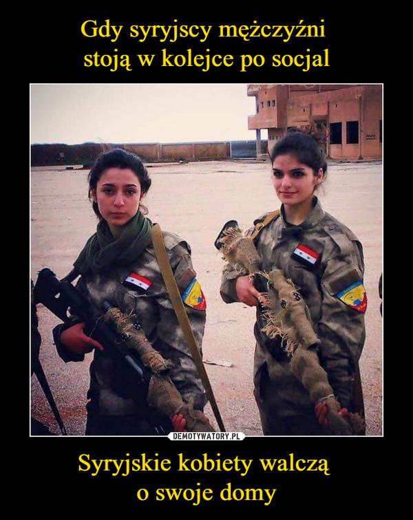 Syryjskie kobiety walczą o swoje domy –