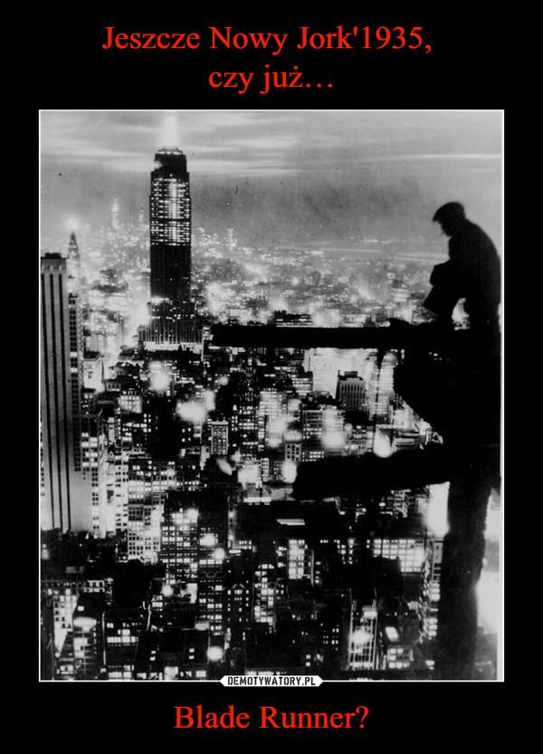 Blade Runner? –