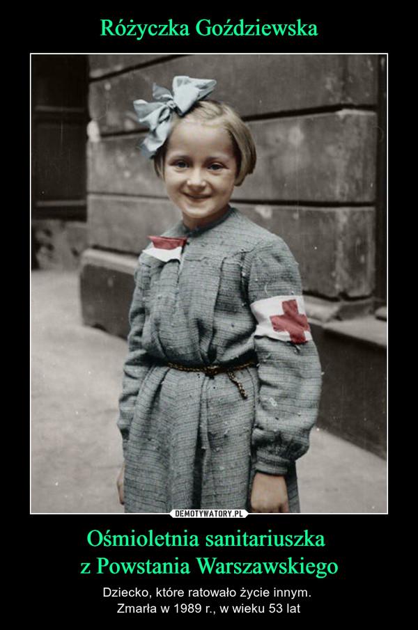 Ośmioletnia sanitariuszka z Powstania Warszawskiego – Dziecko, które ratowało życie innym. Zmarła w 1989 r., w wieku 53 lat