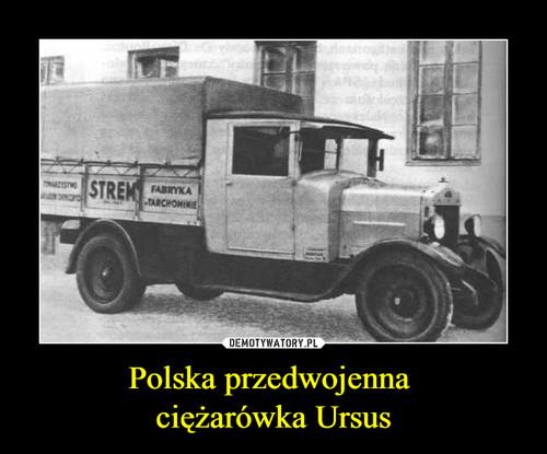 Polska przedwojenna  ciężarówka Ursus