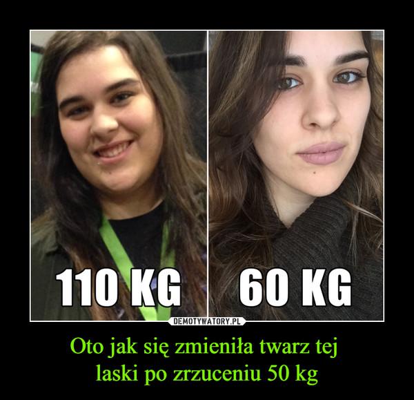 Oto jak się zmieniła twarz tej laski po zrzuceniu 50 kg –  110 kg 60 kg