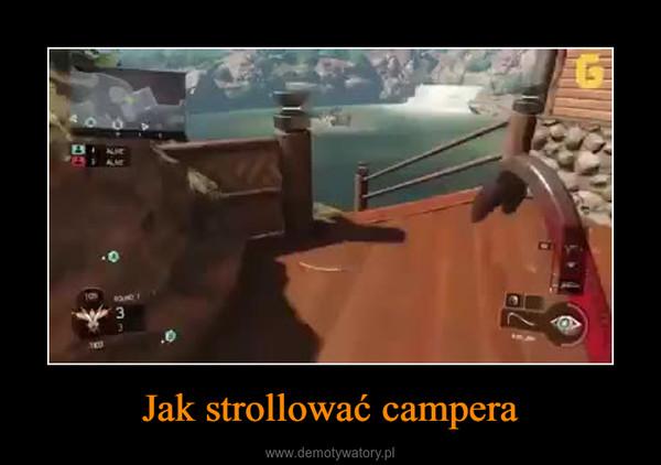 Jak strollować campera –