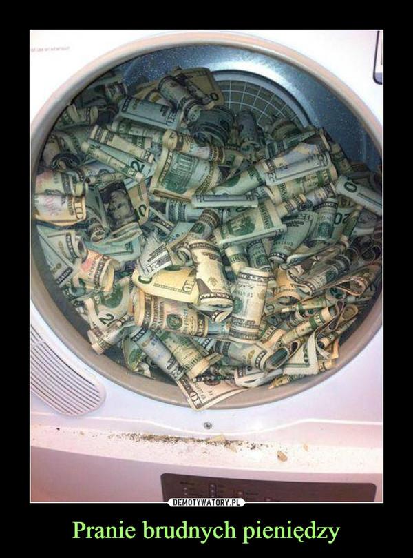 Pranie brudnych pieniędzy –