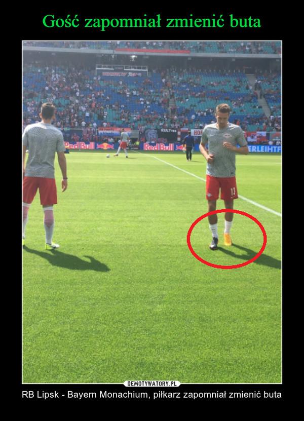 – RB Lipsk - Bayern Monachium, piłkarz zapomniał zmienić buta