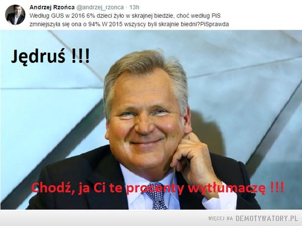 Jędruś !!! –