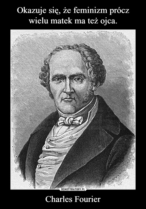 Charles Fourier –