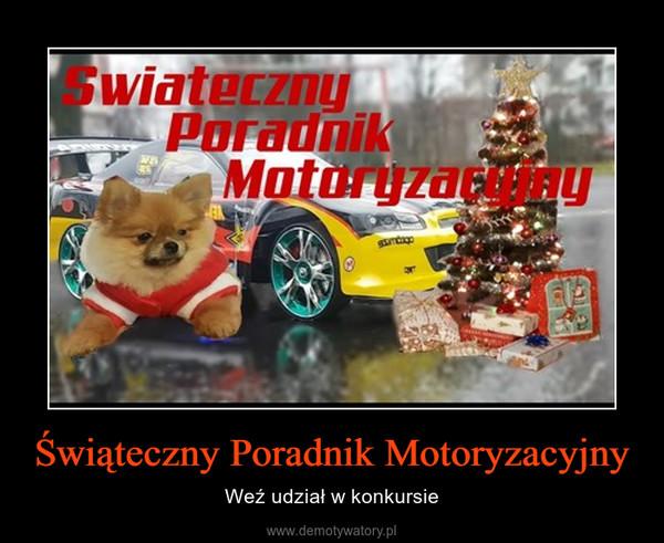 Świąteczny Poradnik Motoryzacyjny – Weź udział w konkursie