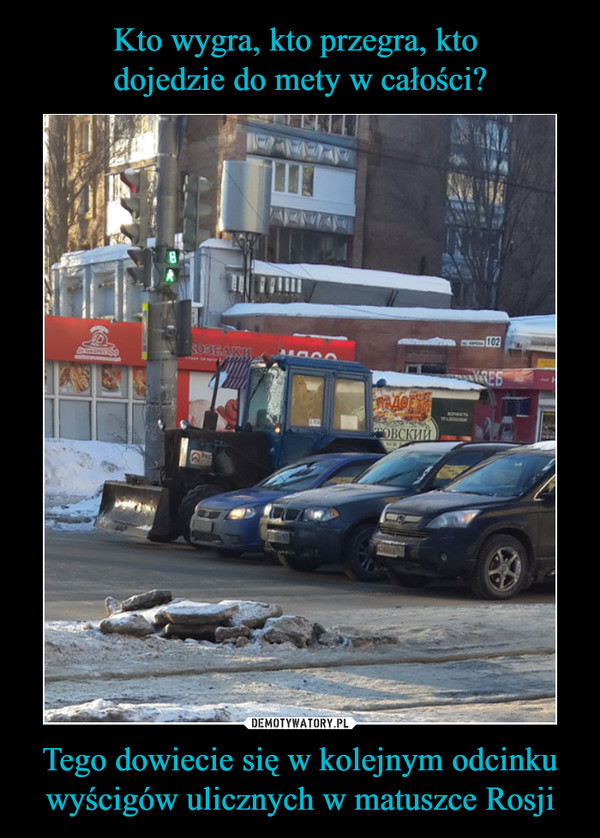 Tego dowiecie się w kolejnym odcinku wyścigów ulicznych w matuszce Rosji –