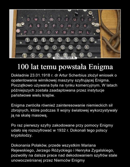 100 lat temu powstała Enigma