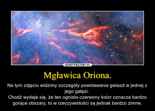 Mgławica Oriona.