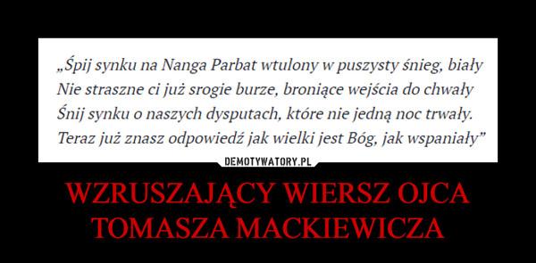 Wzruszający Wiersz Ojca Tomasza Mackiewicza Demotywatorypl