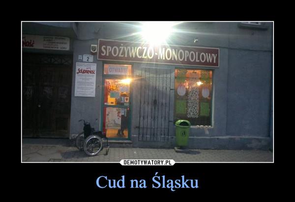 Cud na Śląsku –