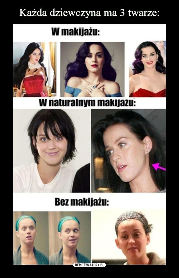 –  W makijażuW naturalnym makijażuBez makijażu