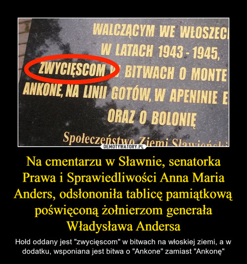 Na cmentarzu w Sławnie, senatorka Prawa i Sprawiedliwości Anna Maria Anders, odsłononiła tablicę pamiątkową poświęconą żołnierzom generała Władysława Andersa