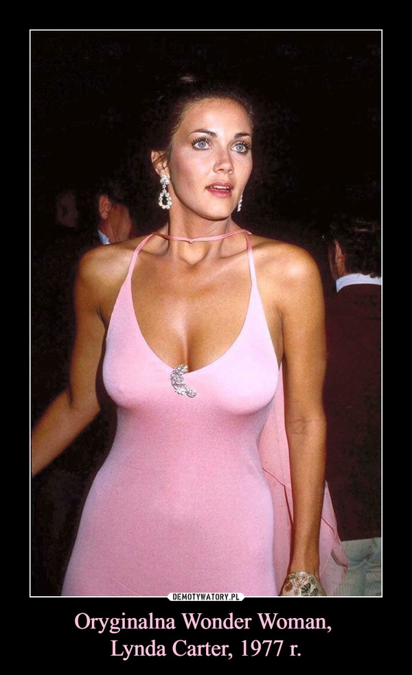 Oryginalna Wonder Woman, Lynda Carter, 1977 r. –