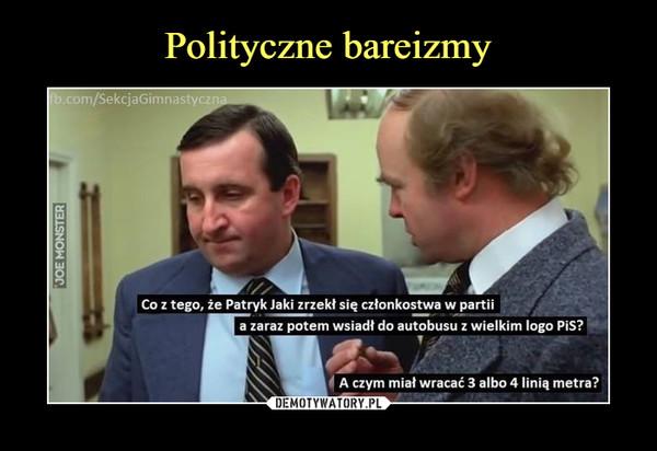 Polityczne bareizmy