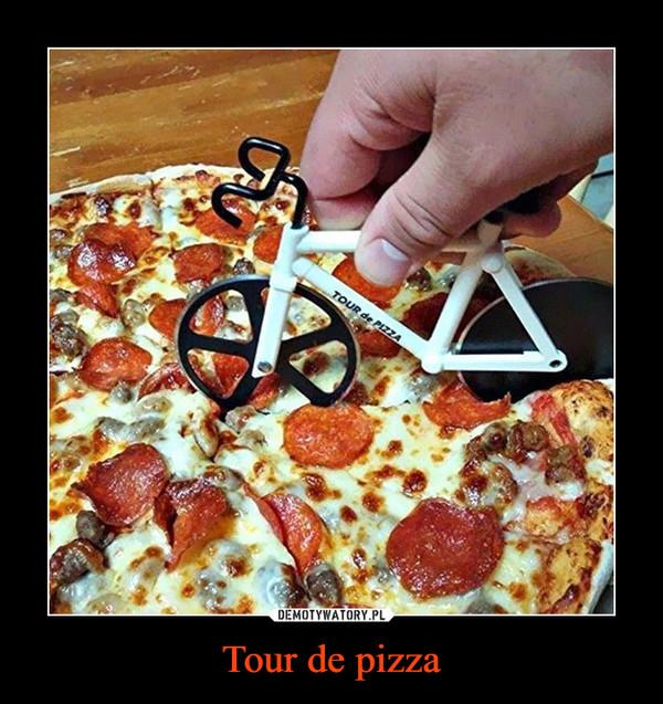 Tour de pizza –