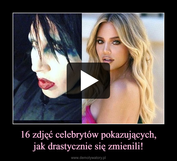 16 zdjęć celebrytów pokazujących,jak drastycznie się zmienili! –