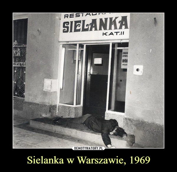 Sielanka w Warszawie, 1969 –
