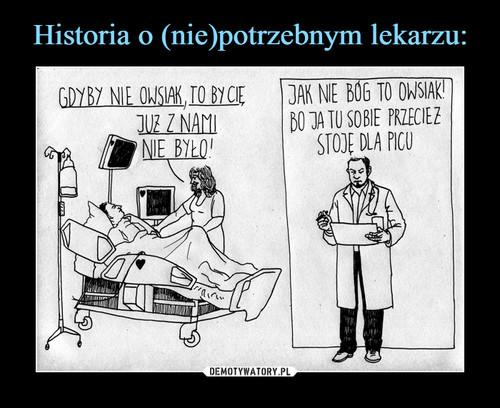 Historia o (nie)potrzebnym lekarzu: