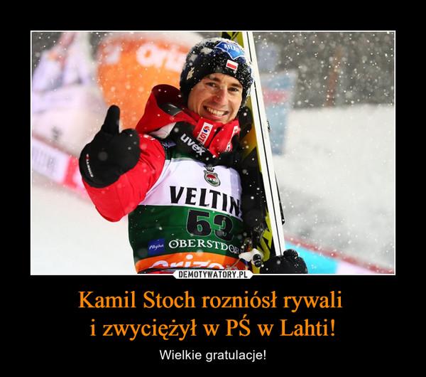 Kamil Stoch rozniósł rywali i zwyciężył w PŚ w Lahti! – Wielkie gratulacje!