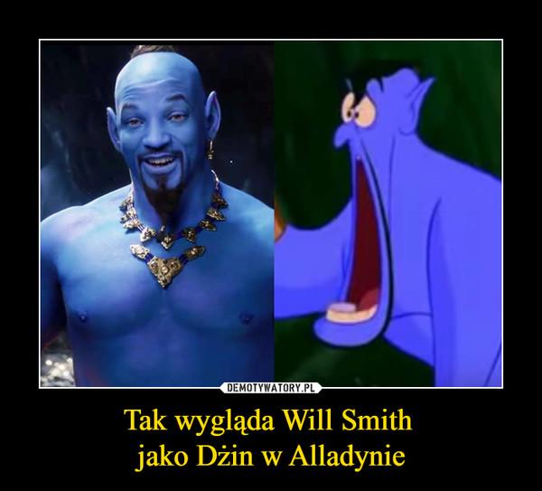 Tak wygląda Will Smith jako Dżin w Alladynie –