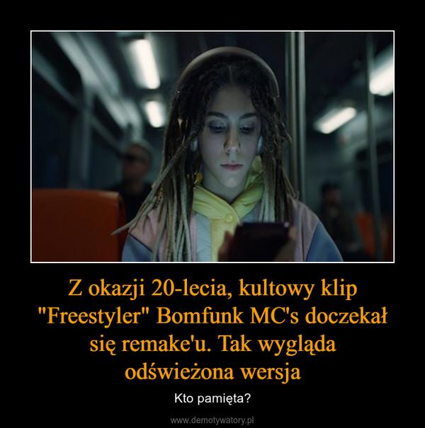 """Z okazji 20-lecia, kultowy klip """"Freestyler"""" Bomfunk MC's doczekał się remake'u. Tak wygląda odświeżona wersja – Kto pamięta?"""