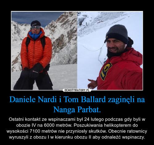Daniele Nardi i Tom Ballard zaginęli na Nanga Parbat.