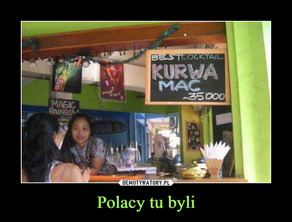 Polacy tu byli –  BEST COCTAIL KURWA MAC