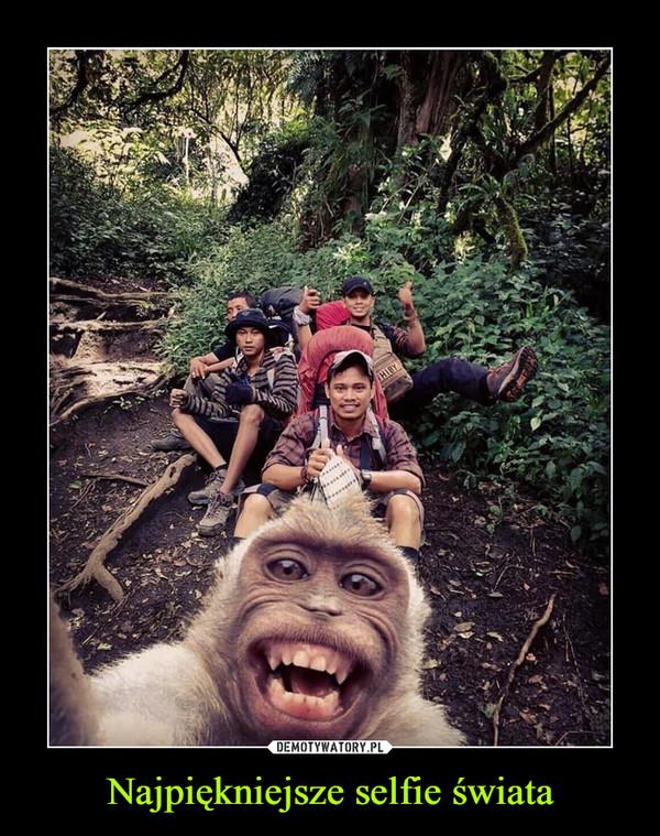 Najpiękniejsze selfie świata –