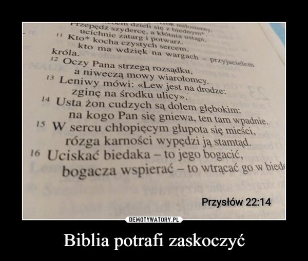 Biblia potrafi zaskoczyć –