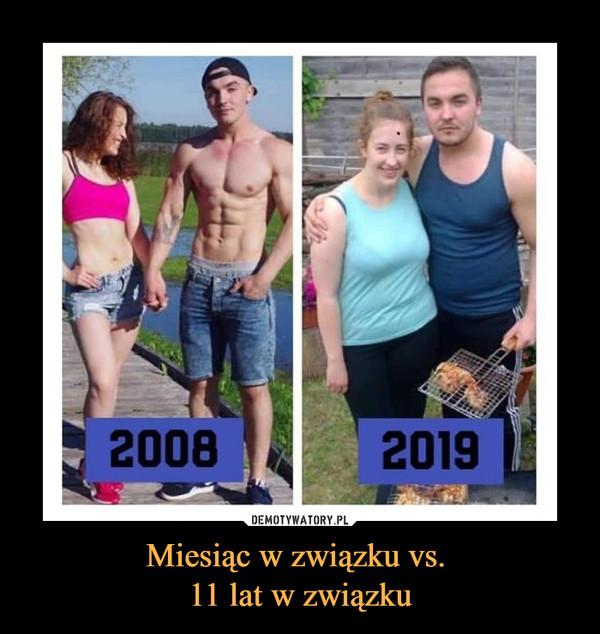 Miesiąc w związku vs. 11 lat w związku –