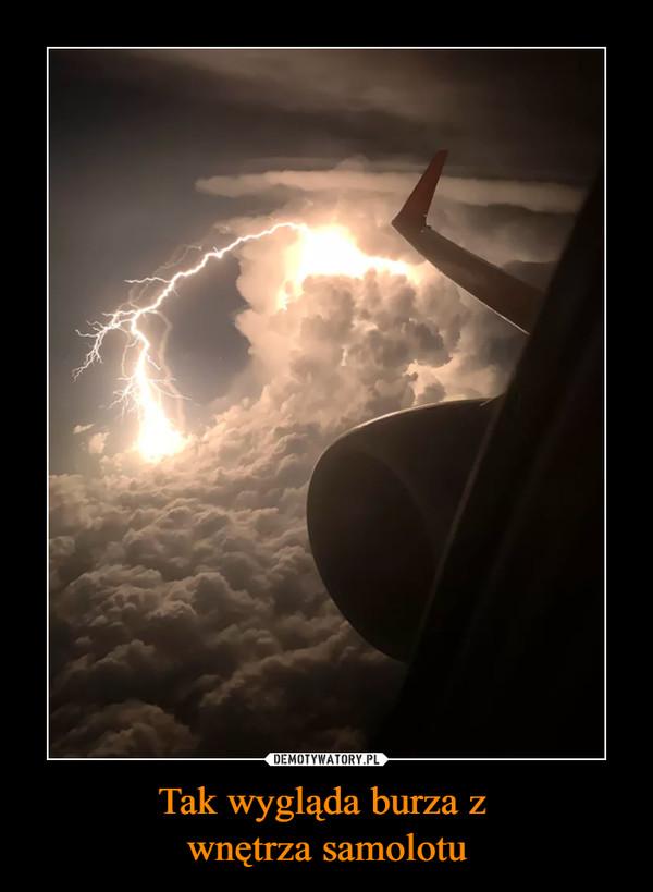 Tak wygląda burza z wnętrza samolotu –