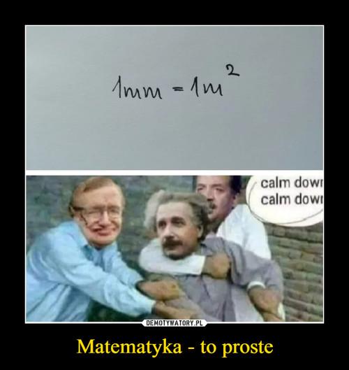 Matematyka - to proste