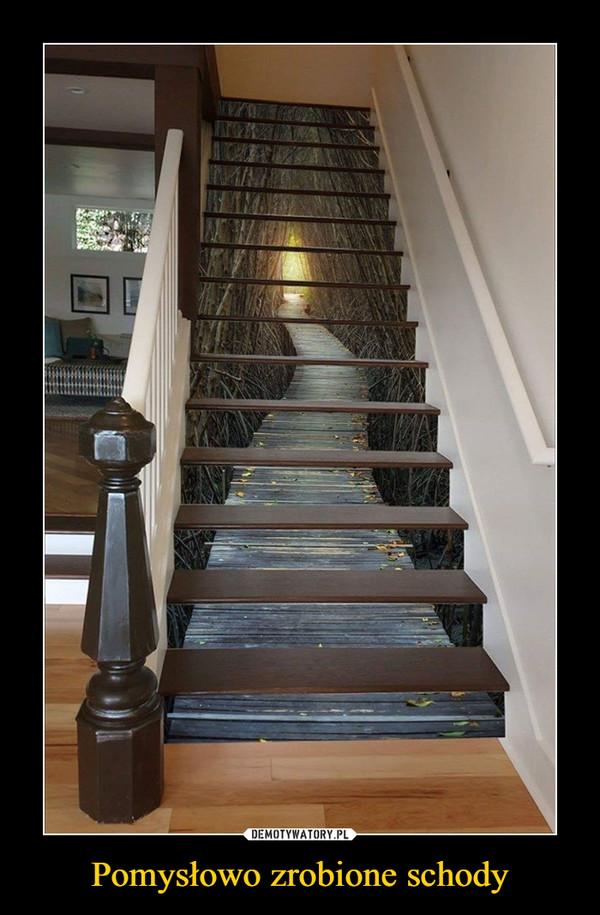 Pomysłowo zrobione schody –