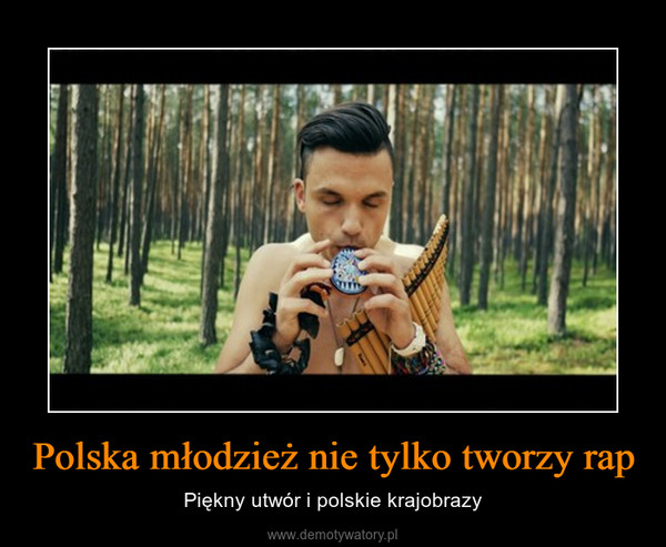 Polska młodzież nie tylko tworzy rap – Piękny utwór i polskie krajobrazy