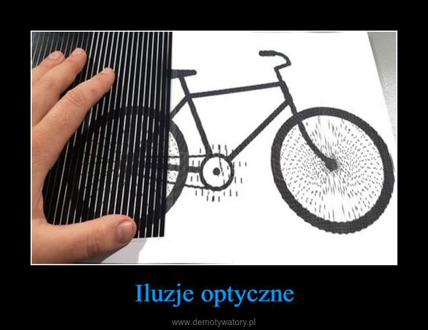Iluzje optyczne –